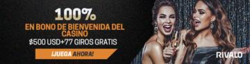 Apuestas Rivalo Bono México Casino Online