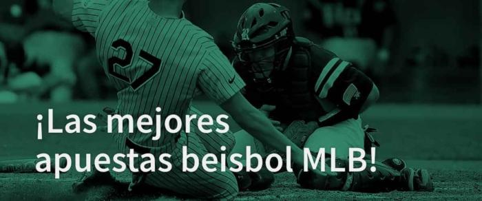 Las mejores apuestas beisbol mlb partido jugadores
