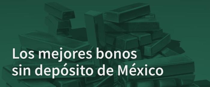 mejores bonos sin deposito apuestas Mexico oro lingotes gratis